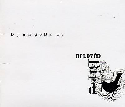 Django Bates Belovèd Confirmation