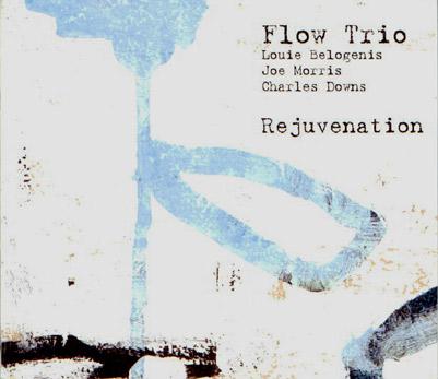 Flow Trio - Rejuvenation