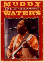 Muddy Waters : « Live at ChicagoFest » -  voir en grand cette image