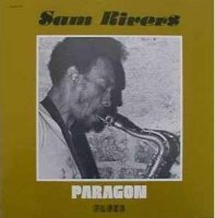 Sam Rivers : « Paragon » (1976) -  voir en grand cette image