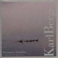 Karl BERGER : « Strangely Familiar » -  voir en grand cette image