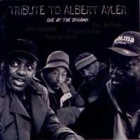 Tribute to Albert Ayler : « Live at the Dynamo » -  voir en grand cette image