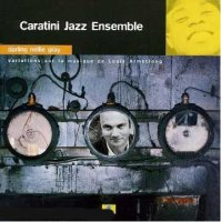 Caratini Jazz Ensemble - « Darling Nelly Grey » -  voir en grand cette image