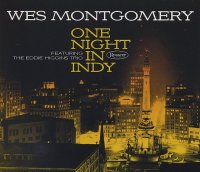 Wes Montgomery : « One Night in Indy – featuring the Eddie Higgins Trio » -  voir en grand cette image