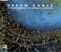 Enrico PIERANUNZI - Marc JOHNSON - Joey BARON : « Dream Dance » -  voir en grand cette image