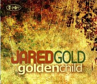 Jared GOLD : « Golden child » -  voir en grand cette image