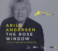 Arild ANDERSEN : « The Rose Window – Live at Theater Gütersloh » -  voir en grand cette image