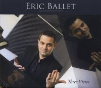 Eric BALLET : « Three Views » -  voir en grand cette image