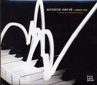 Antoine Hervé : « I Mean You » Tribute to Thelonious Monk -  voir en grand cette image