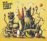 OLD SCHOOL FUNKY FAMILY : « Old School Funky Family » -  voir en grand cette image