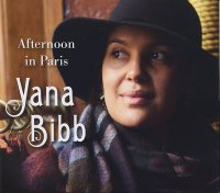 Yana BIBB : « Afternoon In Paris » -  voir en grand cette image