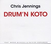 Chris JENNINGS : « Drum'n'Koto » -  voir en grand cette image