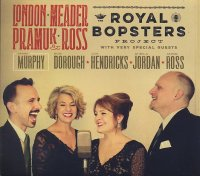 LONDON – MEADER – PRAMUK – ROSS : « Royal Bopsters project with very special guests » -  voir en grand cette image