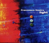 Francesco NASTRO Trio : « Colors of light » -  voir en grand cette image