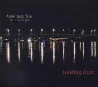 ASSAÏ JAZZ TRIO feat. Alfio ORIGLIO : « Looking Four » -  voir en grand cette image