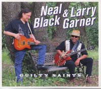 Neal BLACK – Larry GARNER : « Guilty Saints » -  voir en grand cette image