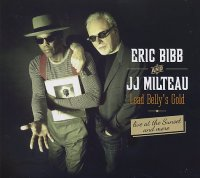 Eric BIBB & JJ MILTEAU : « Lead Belly's Gold – Live at Sunset & more » -  voir en grand cette image