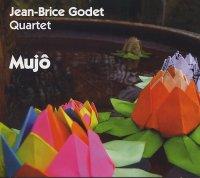 Jean-Brice GODET Quartet : « Mujô » -  voir en grand cette image