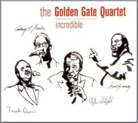 The Golden Gate Quartet : « Incredible » -  voir en grand cette image
