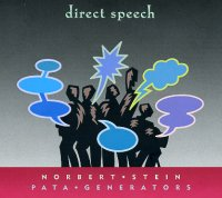 Norbert Stein Pata Generators : « Direct Speech » -  voir en grand cette image