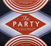 ORCHESTRE NATIONAL DE JAZZ - Dir. Daniel YVINEC + Michael LEONHART : « The Party » -  voir en grand cette image