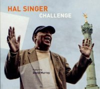 "Hal Singer feat. David Murray : ""Challenge"" -  voir en grand cette image"