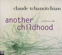 Claude Tchamitchian : « Another Childhood » -  voir en grand cette image