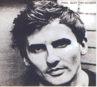 Paul Bley - « Closer » -  voir en grand cette image