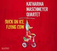 Katharina MASCHMEYER Quartet : « Duck on ice, flying cow » -  voir en grand cette image