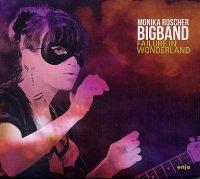 Monika ROSCHER BIGBAND : « Failure in Wonderland » -  voir en grand cette image