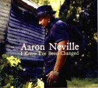 "Aaron Neville : ""I Know I've Been Changed"" -  voir en grand cette image"