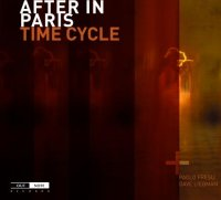 After in Paris + Dave Liebman et Paolo Fresu : « Time Cycle » -  voir en grand cette image
