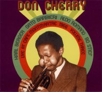 "Don Cherry : ""Live at Café Montmartre 1966 Volume III"" -  voir en grand cette image"
