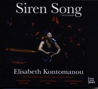 Elisabeth Kontomanou : « Siren Song - Live at Arsenal » -  voir en grand cette image