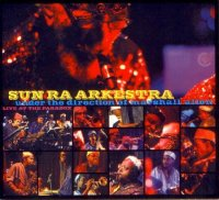 Sun Ra Arkestra : « Live at The Paradox » -  voir en grand cette image