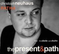 Christoph NEUHAUS PATH 4 : « The Present & Path » -  voir en grand cette image