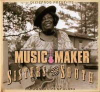 "Sisters of the South - Music Maker - ""A whole life of blues"" -  voir en grand cette image"