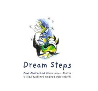Paul ABIRACHED : « Dream Steps » -  voir en grand cette image