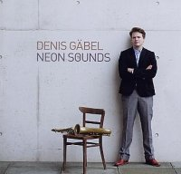 Denis GÄBEL : « Neon Sounds » -  voir en grand cette image