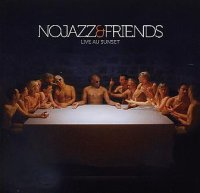 NOJAZZ & Friends : « Live au Sunset » -  voir en grand cette image