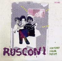 RUSCONI : « History Sugar Dream » -  voir en grand cette image
