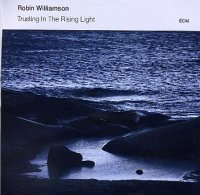 Robin WILLIAMSON : « Trusting in the Rising Light » -  voir en grand cette image