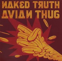 NAKED TRUTH : « Avian Thug » -  voir en grand cette image