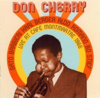 Don Cherry : « Live at Café Montmartre 1966 » -  voir en grand cette image