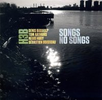 Denis Badault H3B : « Songs, no songs » -  voir en grand cette image