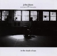 John BLUM : « In the shade of sun » -  voir en grand cette image