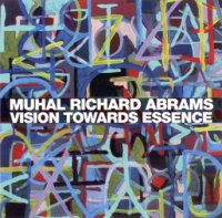"Muhal Richard Abrams : ""Vision Towards Essence"" -  voir en grand cette image"