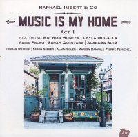 Raphaël IMBERT & Co : « Music Is My Home – Act 1 » -  voir en grand cette image