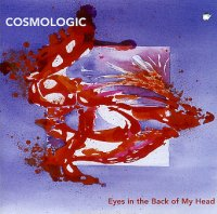 Cosmologic - « Eyes in the back of my head » -  voir en grand cette image