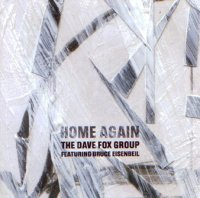 "The Dave Fox Group : ""Home Again"" -  voir en grand cette image"